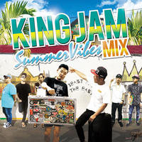 KING JAM 「Summer Vibes Mix」