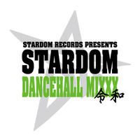 STARDOM /  DANCEHALL MIXXX 令和