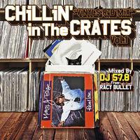 RACY BULLET (DJ 57.8)「Chillin' In The Crates Vol.1 (Vinyls R&B Mix)」