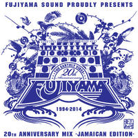 FUJIYAMA 20th Anniversary Jamaican Edition Caption