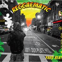 YARD BEAT 「REGGAEMATIC-100% DUB PLATE MIX」