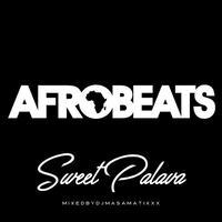 RACY BULLET (DJ MASAMATIXXX)「AFRO BEATS SweetPalava」