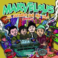 MARVELOUS「 MARVELOUS ALL JAPANESE DUB MIX VOL.0」