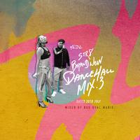 MEDZ presents「STR8 BRAND NEW MIX JULY 2018」Mixed by Bad Gyal Marie