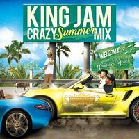 KING JAM 「CRAZY SUMMER MIX」