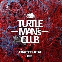 TURTLE MAN's CLUB「BROTHER -EXTRA-(架空の兄弟 SOUND CLASH)出演:OGA.BEN.NG HEAD.CHOZEN LEE」 限定ステッカー付