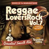 RACY BULLET (DJ MASAMATIXXX)「Reggae Lovers Rock vol.7」
