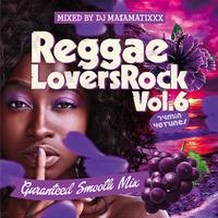 RACY BULLET (DJ MASAMATIXXX)「 REGGAE LOVERS ROCK vol.6 」