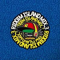 ROCKERS ISLAND「RIDDIM ISLAND MIX vol.3 / MIXED BY BURN DOWN」
