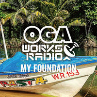 OGA [JAH WORKS]/OGA WORKS RADIO MIX VOL.9 -MY FOUNDATION-※特典ステッカー付き