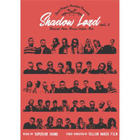 Shadow Lord - Brand New Music Video Mix vol.3 - MIXED BY SUPERIOR SOUND(DVD)