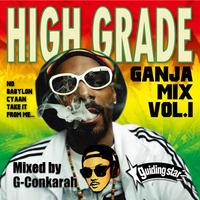 G-Conkarah(GUIDING STAR)「HIGH GRADE GANJA MIX VOL.1」
