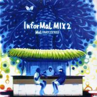 PART2STYLE (MaL)「InforMaL Mix 2」