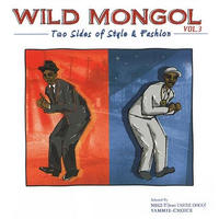 WILD MONGOL  「Two Sides of Style & Fashion vol.3 」 Selected by WILD MONGOL