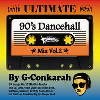 G-Conkarah(GUIDING STAR)「ULTIMATE 90's DANCEHALL MIX VOL.2」