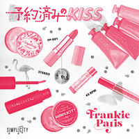 FRANKIE PARIS / DUB KAZMAN《7インチレコード》  [予約済みのKiss / 予約済みのKiss(Dub)]