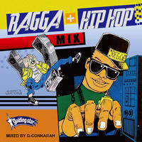 G-Conkarah(GUIDING STAR)「RAGGA+HIP HOP MIX」