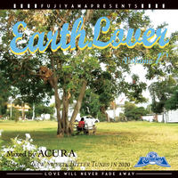 FUJIYAMA 「EARTH LOVER vol.19  BRAND NEW」Mixed by ACURA