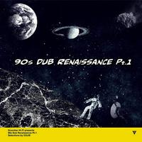 MIGHTY CROWN「90s DUB RENAISSANCE  Pt.1  mixed by Cojie」