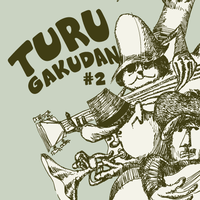 CD『TURU GAKUDAN #2』turu