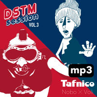 Tafnico  / Nobo X Voli -DSTM session vol.3-   [mp3 ver.]