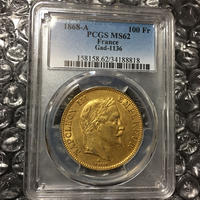 【希少年号】1868A PCGS鑑定 MS62 100 Francs gold coin ナポレオン3世 100フラン金貨 有冠 月桂樹 ゴールド フランス パリ