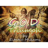 G.O.D Triumph(ゴッドトライアンフ) by三神栄達