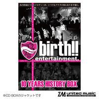 【CD】birth!!「10YEARS HISTORY BOX」