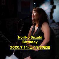 Noriko Suzukiバースデイ 2020.7.11