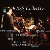 BASS Collective 2020.12.19(土) 19:00