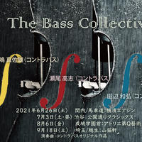 『The Bass Collective』2021.6.26(土)18:00