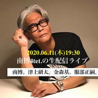 南博(p)Quartet 2020/06/11(木) 19:30
