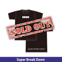 Super Breake Dawn  Tシャツ