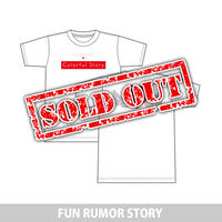 FUN RUMOR STORY  Tシャツ Colorful Story ver.