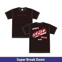 Super Break Dawn オリジナルTシャツ