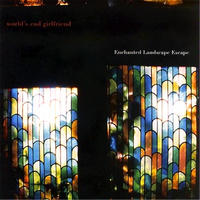 world's end girlfriend / enchanted landscape escape [CD]