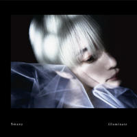 Smany / illuminate [CD] 9月26日発売