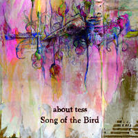 about tess / Song of the Bird [CD+Bonus CD]