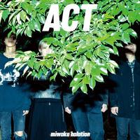 魅惑ハレーション - ACT