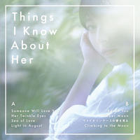Kensei Ogata - Things I Know About Her