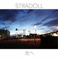 STRADOLL - 光へ