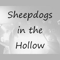 Sheepdogs in the Hollow - フリーサンプラー