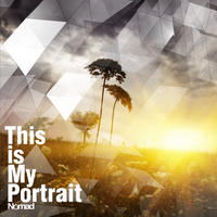 Nomad - This is My Portrait