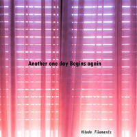 Hitode Filaments - Another one day Begins again