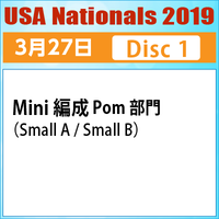 USA Nationals 2019 / 2019年3月27日  Disc 1