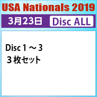 USA Nationals 2019 / 2019年3月23日  Disc ALL