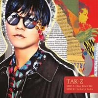【TAK-Z】「Run Town We / La La La La La」完全限定プレス 7インチアナログレコード(レコード2)