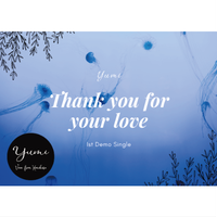 """1st Demo Single """"Thank you for your love"""""""