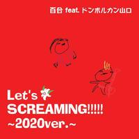 [DL版] 百合 オリジナル楽曲「Let's SCREAMING!!!!! ~2020Ver.~」