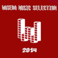 Waseda Music Selection 2014